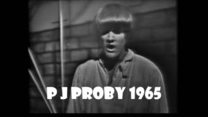 """Whatever happened to PJ Proby?"""